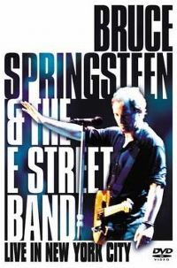 Cover Bruce Springsteen & The E Street Band - Live In New York City [DVD]